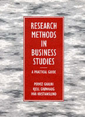 Practical Guide to Research in Business Studies: a Practical Guide