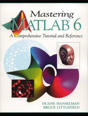 Mastering MATLAB 6
