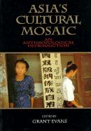 Asia's Cultural Mosaic: An Anthropological Introduction