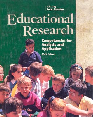 Educational Research:Competencies for Analysis and Applications: Competencies for Analysis and Application