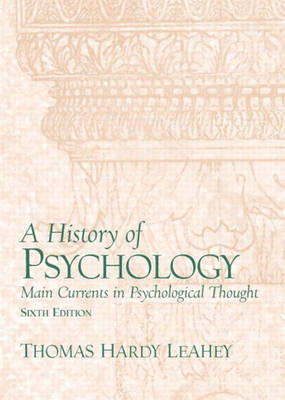 A History of Psychology: Main Currents in Psychological
