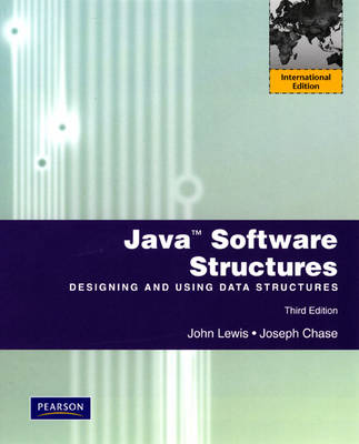Java Software Structures: Designing and Using Data Structures: International Version