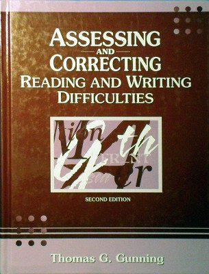 Assessing And Correcting Reading And Writing Difficulties(with My Education Lab 4thedn) Gunning