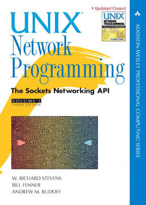 Unix Network Programming: v. 1: Sockets Networking API
