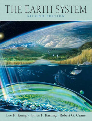 The Earth System: An Introduction to Earth Systems Science