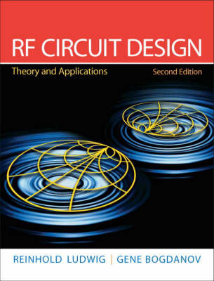 RF Circuit Design: Theory & Applications