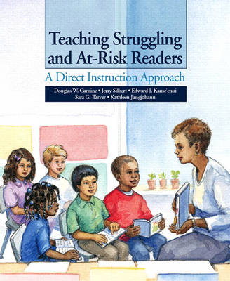 Teaching Struggling and At-Risk Readers: A Direct Instruction Approach