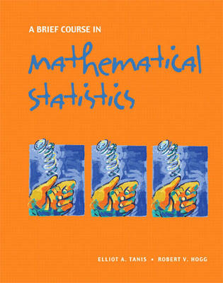 Brief Course in Mathematical Statistics, A