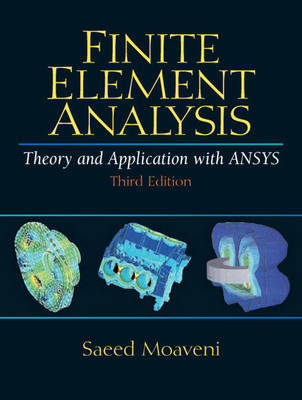 Finite Element Analysis: Theory and Application with ANSYS