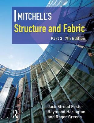 Mitchell's Structure & Fabric: Part 2