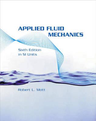 Applied Fluid Mechanics SI: SI Version