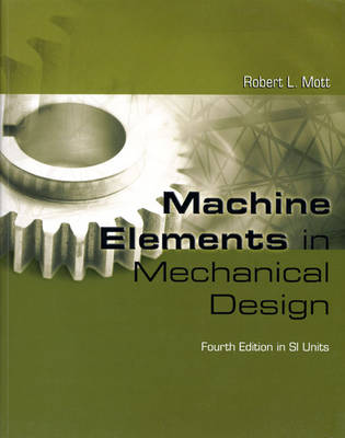 Machine Elements in Mechanical Design SI