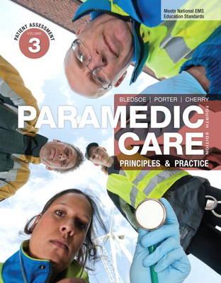 Paramedic Care: Principles & Practice, Volume 3, Patient Assessment: Volume 3