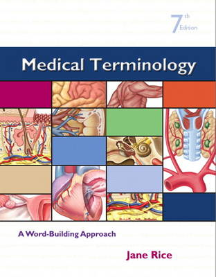 Medical Terminology 7ed: Word Building Approach