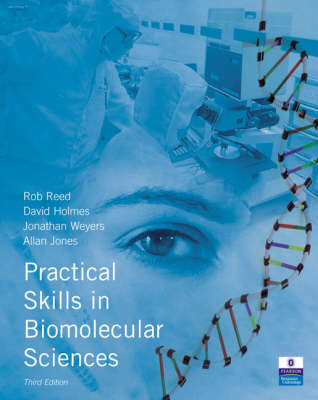 Practical Skills in Biomolecular Sciences