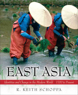 East Asia: Identities and Change in the Modern World, 1700-Present