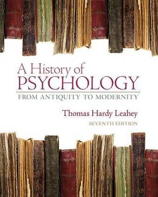 A History of Psychology : From Antiquity to Modernity 7th Edition