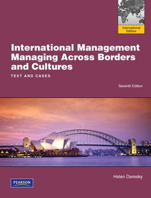 International Management: Managing Across Borders and Cultures, Text and Cases: International Version