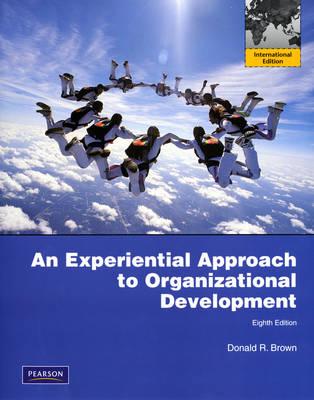 Experiential Approach to Organization Development: International Version