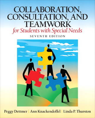 Collaboration, Consultation and Teamwork for Students with Special Needs