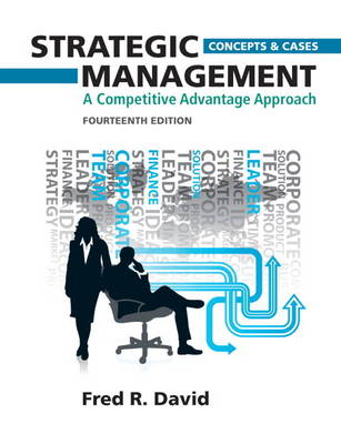 A Competitive Advantage Approach, Concepts and Cases