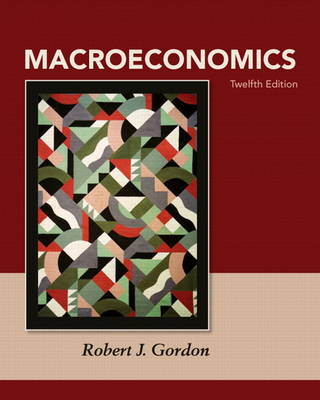 Macroeconomics Plus MyEconLab with Pearson Etext Student Access Code Card Package