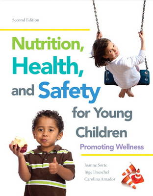 Nutrition Health & Safety For Young Children