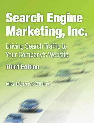 Search Engine Marketing, Inc.: Driving Search Traffic to Your Company's Website