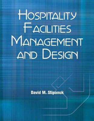 Hospitality Facilities Management and Design with Answer Sheet (Ahlei)