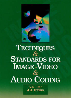 Techniques and Standards for Image, Video and Audio Coding