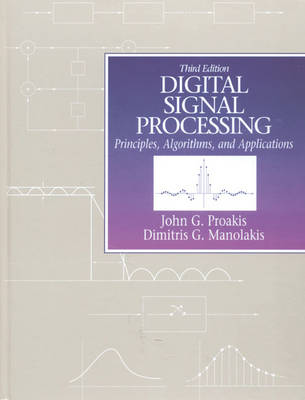 Digital Signal Processing: Principles, Algorithms and Applications