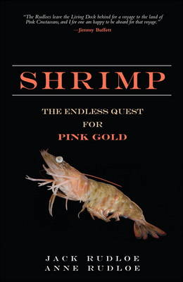 Shrimp: The Endless Quest for Pink Gold (paperback)