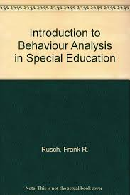 Introduction to Behaviour Analysis in Special Education