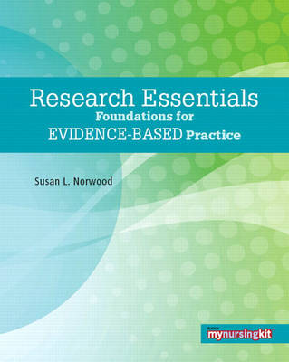 Research Essentials: Foundations for Evidence-Based Practice
