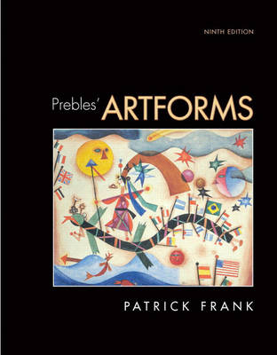 Prebles' Artforms: An Introduction to the Visual Arts