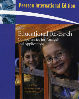 Educational Research: Competencies for Analysis and Applications: International Version