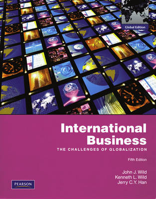 International Business: The Challenges of Globalization: Global Edition