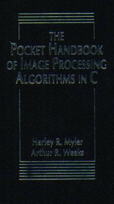 The Pocket Handbook of Imaging Processing Algorithms in C