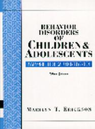 Behavior Disorders of Children and Adolescents: Assessment, Etiology, and Intervention