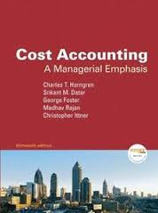 Cost Accounting: A Managerial Emphasis and Myaccountinglab Student Access Code Card