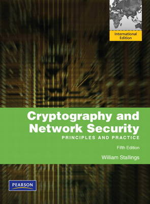 Cryptography and Network Security: Principles and Practice: International Version