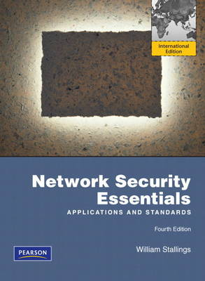 Network Security Essentials: Applications and Standards: International Version