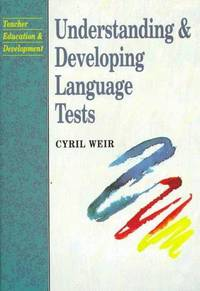 Understanding and Developing Language Tests