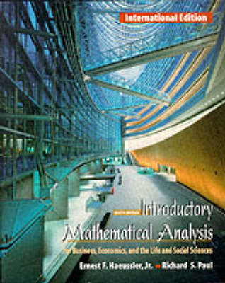 Introductory Mathematical Analysis: For Business, Economics and the Life and Social Sciences