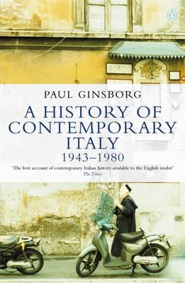 A History of Contemporary Italy: 1943-80