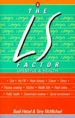 The L S Factor: Lifestyle and Health