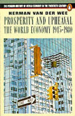 Prosperity and Upheaval: World Economy, 1945-80