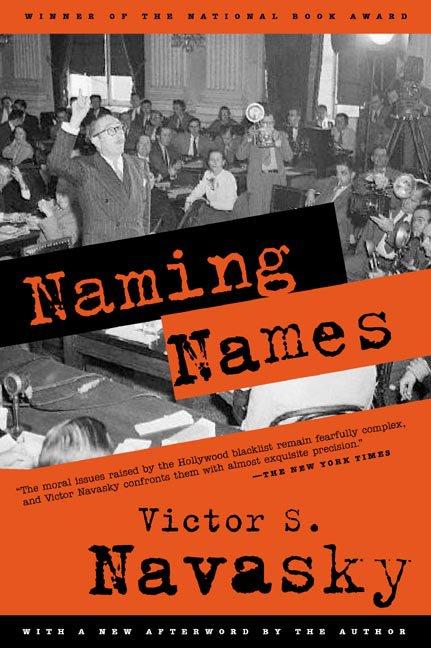 Navasky Victor S. : Naming Names (R/I)