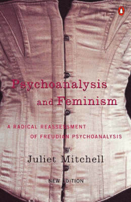 Psychoanalysis and Feminism
