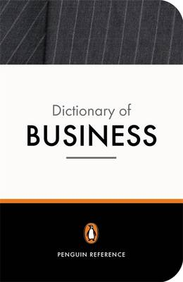 The New Penguin Dictionary of Business